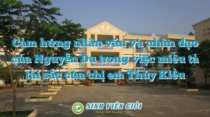 Cảm hứng nhân văn và nhân đạo của Nguyễn Du trong việc miêu tả tài sắc của chị em Thúy Kiều