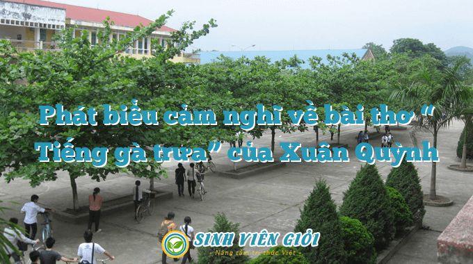 """Phát biểu cảm nghĩ về bài thơ """" Tiếng gà trưa"""" của Xuân Quỳnh"""