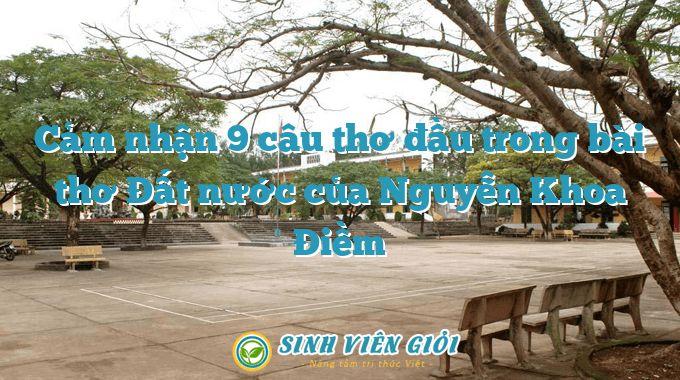 Cảm nhận 9 câu thơ đầu trong bài thơ Đất nước của Nguyễn Khoa Điềm