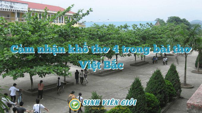 Cảm nhận khổ thơ 4 trong bài thơ Việt Bắc