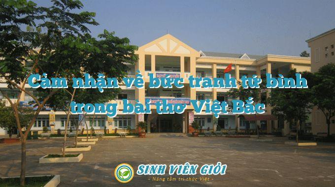 Cảm nhận về bức tranh tứ bình trong bài thơ Việt Bắc