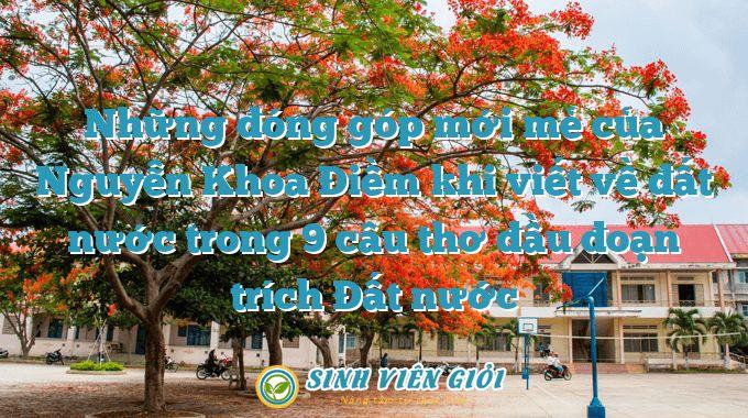 Những đóng góp mới mẻ của Nguyễn Khoa Điềm khi viết về đất nước trong 9 câu thơ đầu đoạn trích Đất nước
